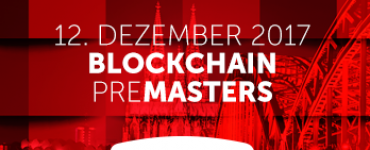 Blockchain-PreMasters am 12.12.2017 in Köln