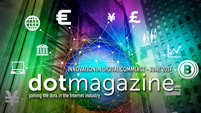 "dotmagazine June 2017: ""Innovation in Digital Commerce"""