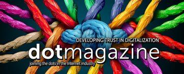 dotmagazine: Developing Trust in Digitalization - now online 1