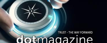 dotmagazine: Trust - The Way Forward, now online