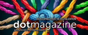 dotmagazine: Developing Trust in Digitalization - now online 1