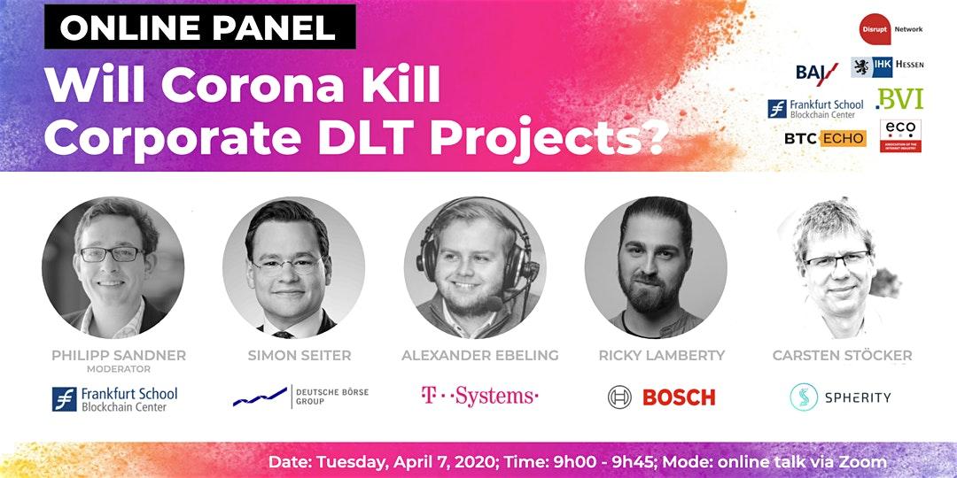 "Online Panel: ""Will Corona Kill Corporate DLT Projects?"" 1"