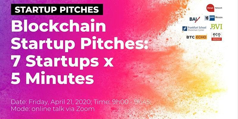 Blockchain Startup Pitches: 7 Startups x 5 Minutes