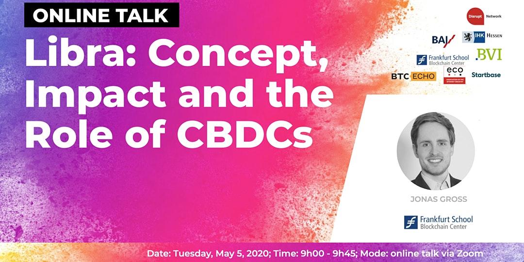 Libra: Concept, Impact and the Role of CBDCs