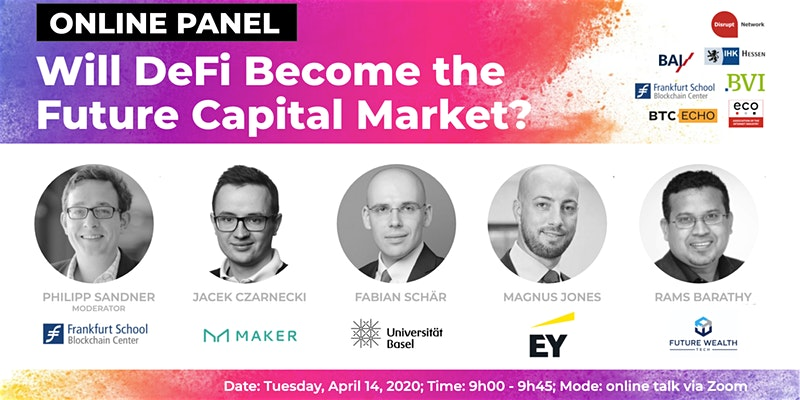 """Online Panel: """"Decentralized Finance: Will DeFi Become the Future Capital Market?"""""""