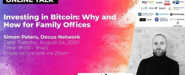 Online Talk: Investing in Bitcoin - Why and How for Family Offices