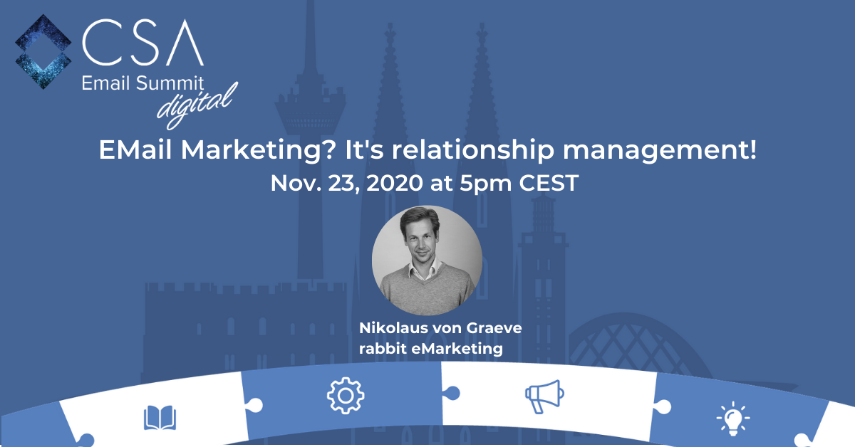 Email Marketing? It's relationship management!