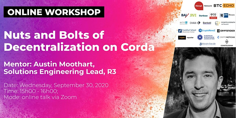 Online Workshop: Nuts and Bolts of Decentralization on Corda